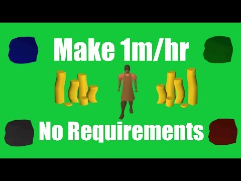 [OSRS] Make 1M/hr with No Requirements - Oldschool Runescape Money Making Method!