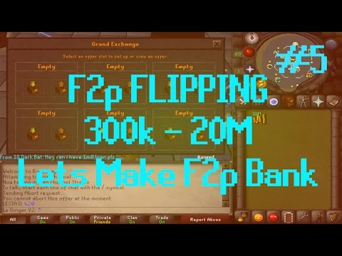 [OSRS] Runescape - F2P FLIPPING 300k - 20M Episode #5 - UP TO 2M!