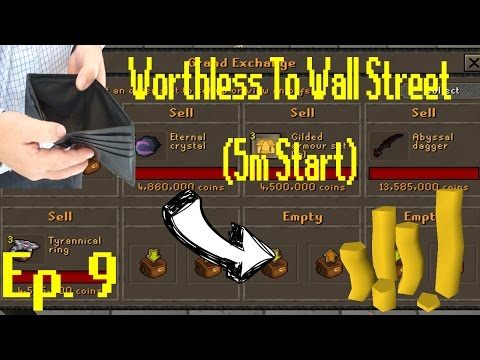 [OSRS Merching] Worthless to Wall Street Ep 9!! BEST FLIPS YET!!! [5M Start] Bank Was Made