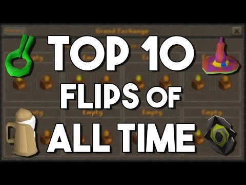 My Top 10 Flips of All Time - A Look Back at My Highest Margin Flips [OSRS]