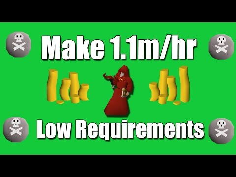[OSRS] How to Make 1100k/hr with Low Requirements - Oldschool Runescape Money Making Method!