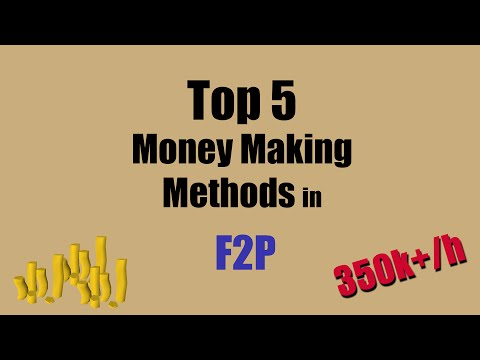 [OSRS] How to Make 350k+ an hour in Oldschool Runescape as F2P - Top 5 Money Making Methods