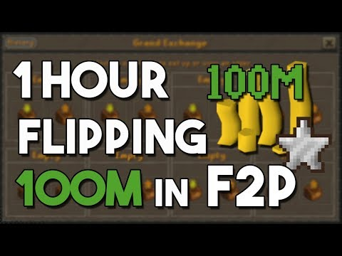 The Best Money Maker in F2P! All You Need Is 100M - A One Hour F2P Flipping Challenge [OSRS]