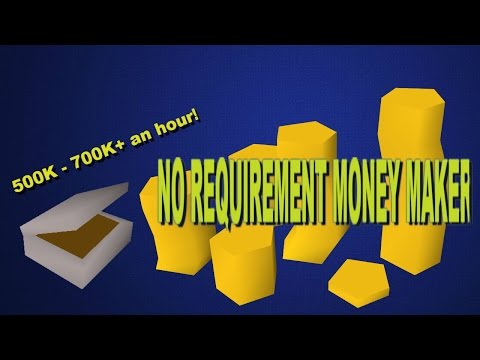 OSRS - Money Maker 500K-700K+ an hour! NO REQUIREMENTS